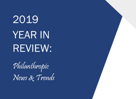2019 Year in Review: Philanthropic News & Trends